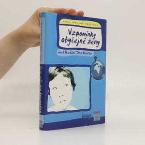 náhled knihy - Vzpomínky obyčejné ženy, aneb, Hledání toho pravého
