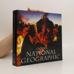 náhled knihy - Očima National Geographic : exkluzivní fotografie