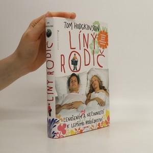 náhled knihy - Líný rodič : lenošením a nečinností k lepšímu rodičovství