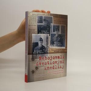 náhled knihy - Nebojovali švestkovými knedlíky. Odbojová skupina bratří Mašínů v zrcadle dobového tisku