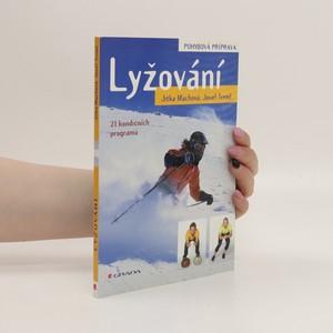 náhled knihy - Lyžování : pohybová příprava : 21 kondičních programů