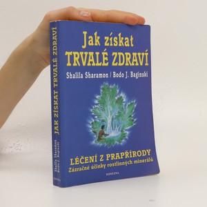 náhled knihy - Jak získat trvalé zdraví : léčení z prapřírody