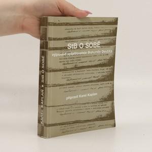 náhled knihy - StB o sobě : výpověď vyšetřovatele Bohumila Doubka