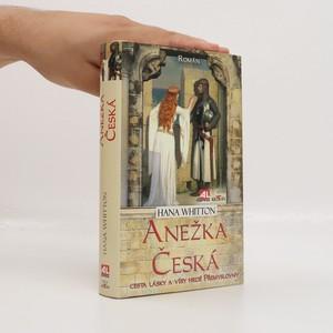 náhled knihy - Anežka Česká : cesta lásky a víry hrdé Přemyslovny