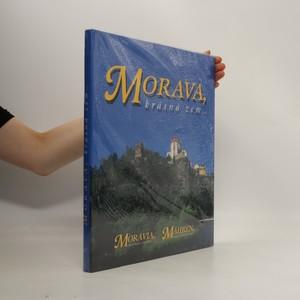 náhled knihy - Morava, krásná zem... / Moravia, beautiful country... / Mähren, ein schönes Land...