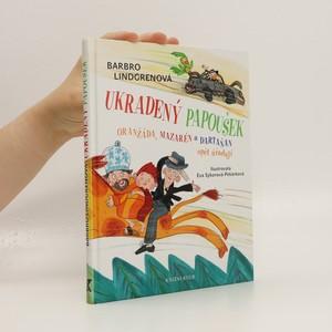 náhled knihy - Ukradený papoušek : Oranžáda, Mazarén a Dartaňan opět úřadují