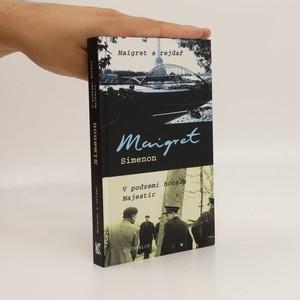 náhled knihy - Maigret a rejdař. V podzemí hotelu Majestic