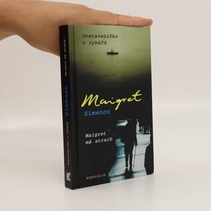 náhled knihy - Maigret má strach