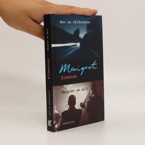 náhled knihy - Noc na křižovatce ; Maigret se mýlí