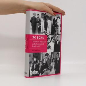 náhled knihy - Po boku : třiatřicet manželek našich premiérů (1918-2012)