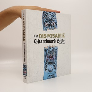 náhled knihy - The Disposable Skateboard Bible