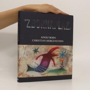 náhled knihy - Zbornaplaz, aneb, Adolf Born & Christian Morgenstern