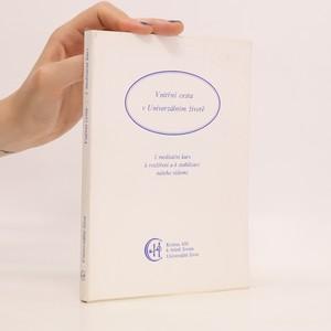 náhled knihy - Vnitřní cesta v univerzálním životě. 1. meditační kurs k rozšíření a k stabilizaci našeho vědomí