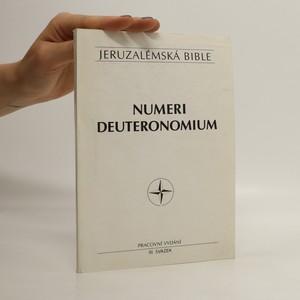 náhled knihy - Jeruzalémská bible. Svatá bible vydaná Jeruzalémskou biblickou školou. Sv. 3, Numeri, Deuteronomium