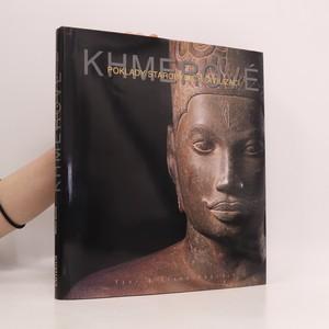 náhled knihy - Khmerové. Poklady starobylých civilizací