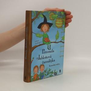 náhled knihy - Petronela : jabloňová čarodějka. Kouzelný mlýn
