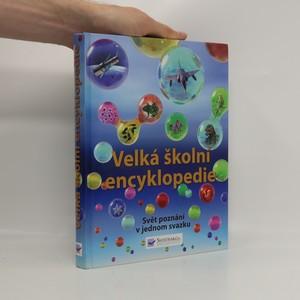 náhled knihy - Velká školní encyklopedie