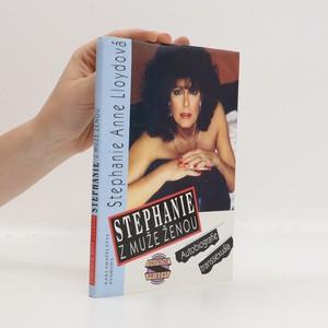 náhled knihy - Stephanie : z muže ženou : autobiografie transsexuála