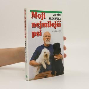 náhled knihy - Moji nejmilejší psi a ti ostatní vč. poučení