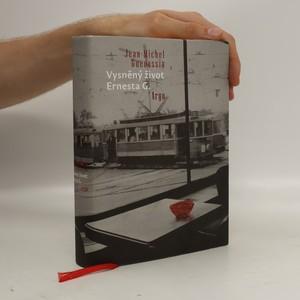 náhled knihy - Vysněný život Ernesta G.