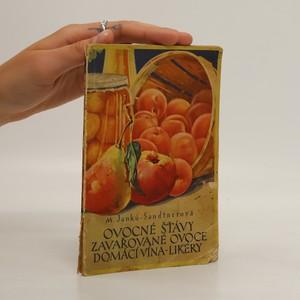náhled knihy - Ovocné šťávy. Zavařované ovoce. Domácí vína-likéry