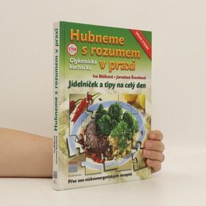 náhled knihy - Hubneme s rozumem v praxi : glykemická kuchařka : jídelníček a tipy na celý den
