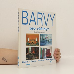 náhled knihy - Barvy pro váš byt. Barvy, tvary, světlo, struktury
