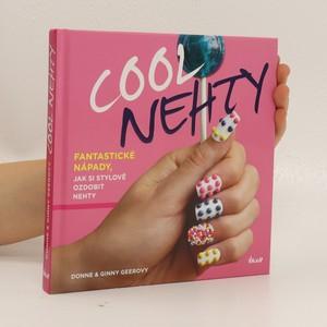 náhled knihy - Cool nehty : fantastické nápady, jak si stylově ozdobit nehty