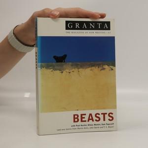 náhled knihy - Granta. 63. Autumn 1998. Beasts