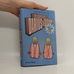 náhled knihy - The Adventures of Darius & Downey : & other true tales of street art as told to Ed Zipco