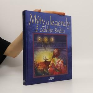 náhled knihy - Mýty a legendy z celého světa