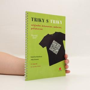 náhled knihy - Triky s triky : originální dekorování, malování, potiskování