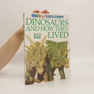 náhled knihy - Dinosaurs and How They Lived