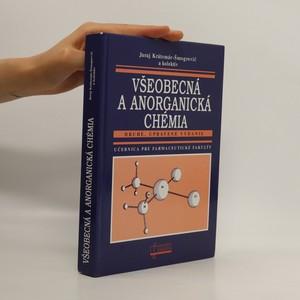 náhled knihy - Všeobecná a anorganická chémia. Učebnica pre farmaceutické fakulty