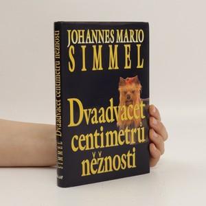 náhled knihy - Dvaadvacet centimetrů něžnosti