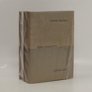 náhled knihy - Dějiny sexuality II., III. díl; 2 svazky