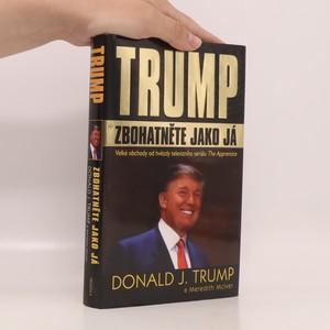náhled knihy - Trump. Zbohatněte jako já