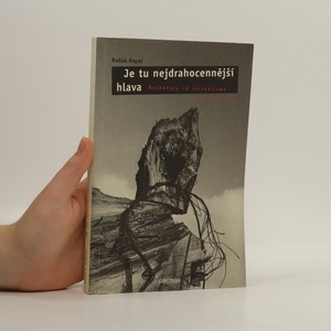 náhled knihy - Je tu nejdrahocennější hlava. Rozhovory od surrealismu k surrealismu