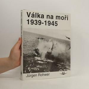 náhled knihy - Válka na moři 1939-1945