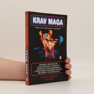 náhled knihy - Krav Maga. Umění čelit ozbrojenému útočníkovi