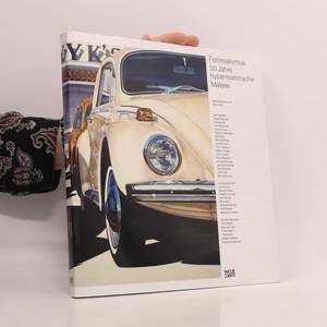 náhled knihy - Fotorealismus 50 Jahre hyperrealistische Malerei