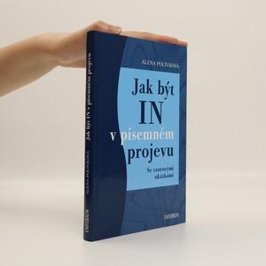 náhled knihy - Jak být in v písemném projevu. Se vzorovými ukázkami