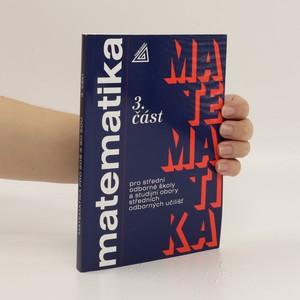 náhled knihy - Matematika pro střední odborné školy a studijní obory středních odborných učilišť. 3. část