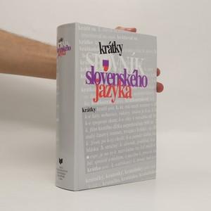 náhled knihy - Krátky slovník slovenského jazyka