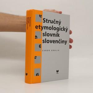 náhled knihy - Stručný etymologický slovník slovenčiny