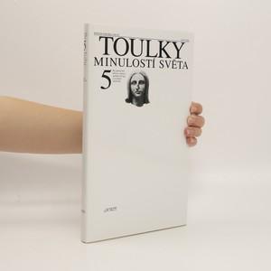 náhled knihy - Toulky minulostí světa. 5. díl. Byzantská říše, křížové výpravy, počátky Evropy a evropský středověk