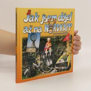 náhled knihy - Jak jsem dojel až na Nordkapp
