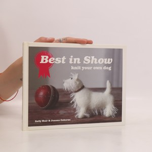 náhled knihy - Best in Show: Knit Your Own Dog