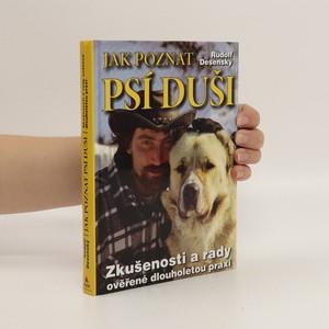 náhled knihy - Jak poznat psí duši : zkušenosti a rady ověřené dlouholetou praxí