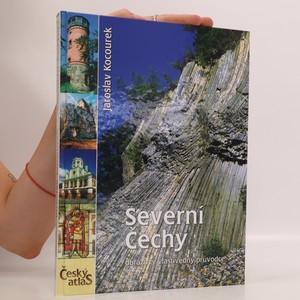 náhled knihy - Český atlas. Severní Čechy